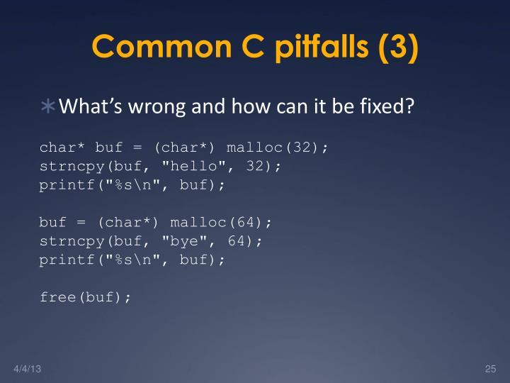 Common C pitfalls (3)