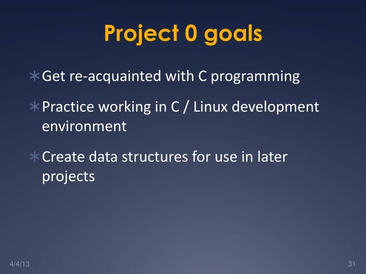 Project 0 goals