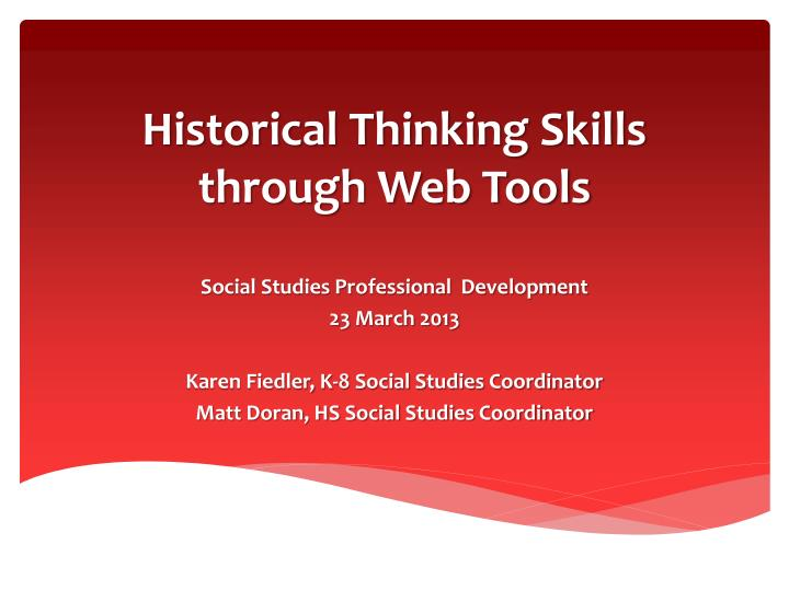 Historical thinking skills through web tools