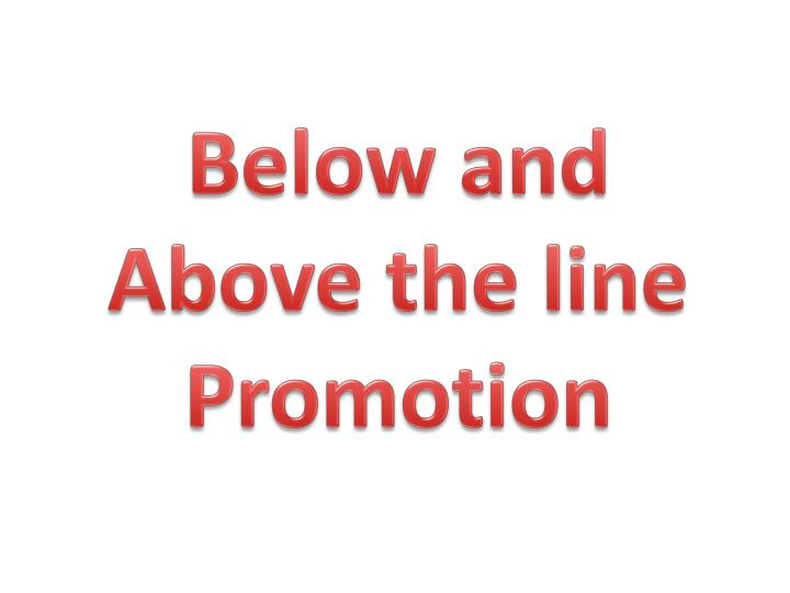 below and above the line promotion
