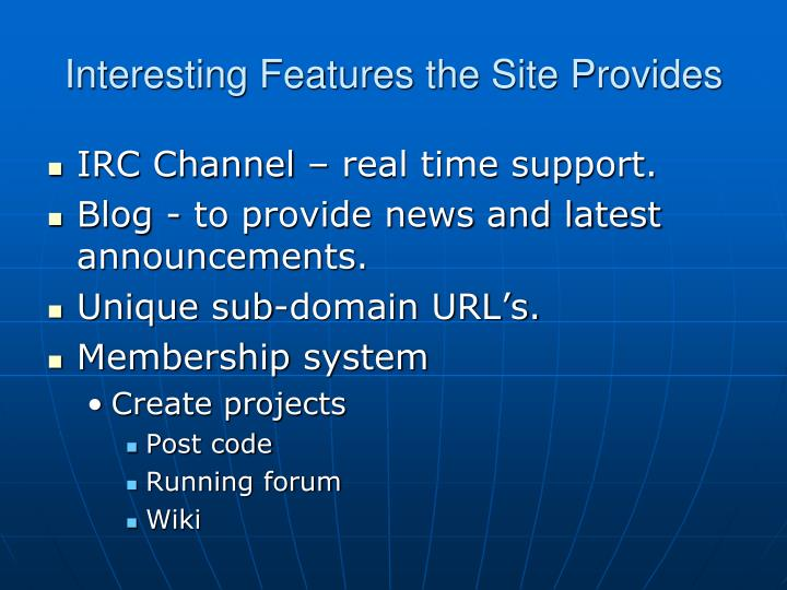 Interesting Features the Site Provides