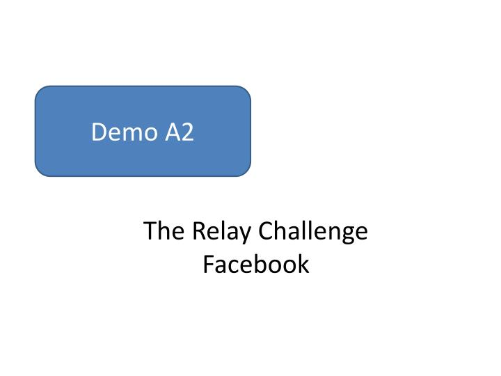 The Relay Challenge
