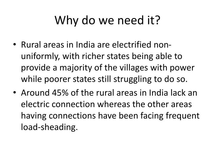 Why do we need it?