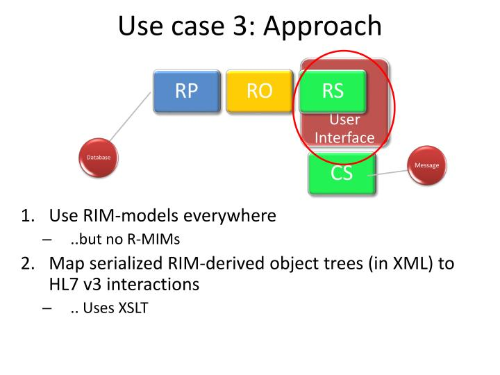 Use case 3: Approach