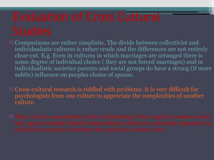 Evaluation of Cross Cultural Studies