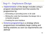 step 4 implement design