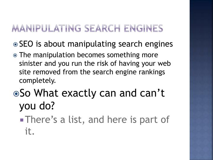 Manipulating Search Engines