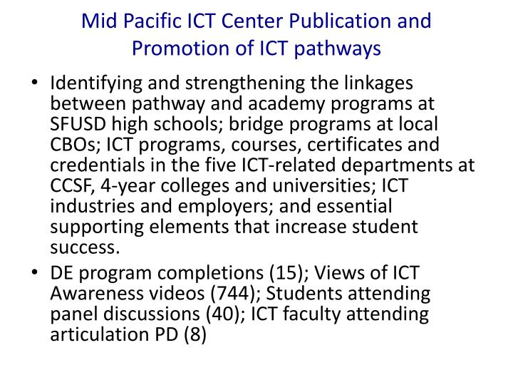Mid Pacific ICT Center Publication and Promotion of ICT pathways