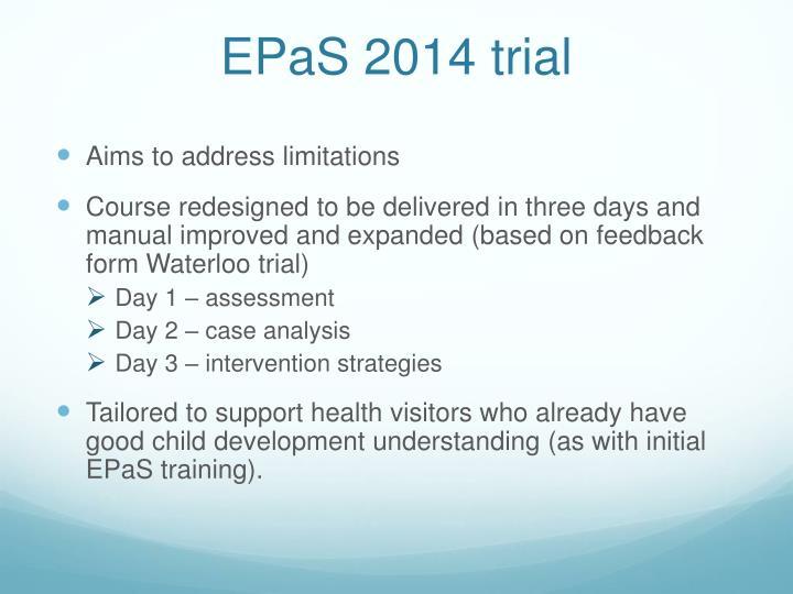 EPaS 2014 trial