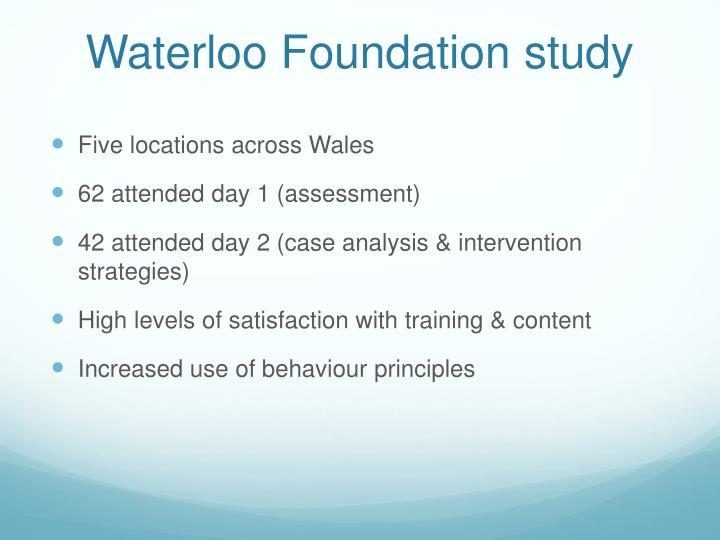 Waterloo Foundation study