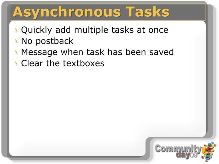 Asynchronous Tasks