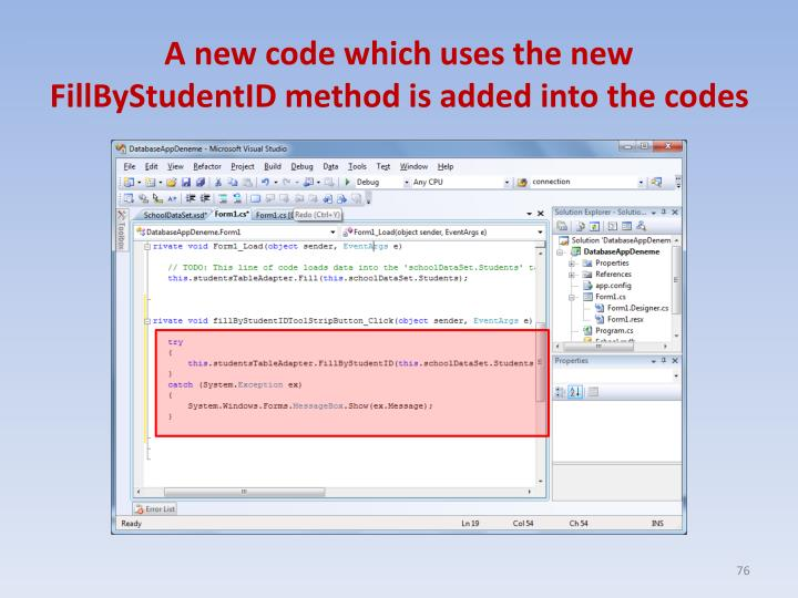 A new code which uses the new FillByStudentID method is added into the codes