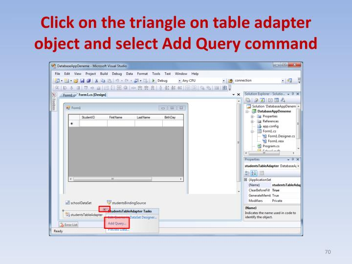 Click on the triangle on table adapter object and select Add Query command