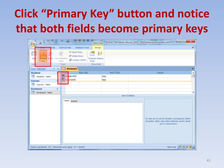 "Click ""Primary Key"" button and notice that both fields become primary keys"