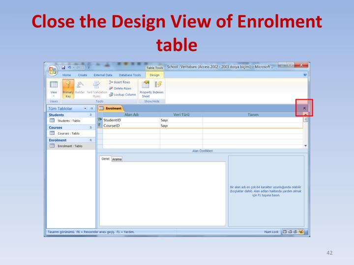 Close the Design View of Enrolment table