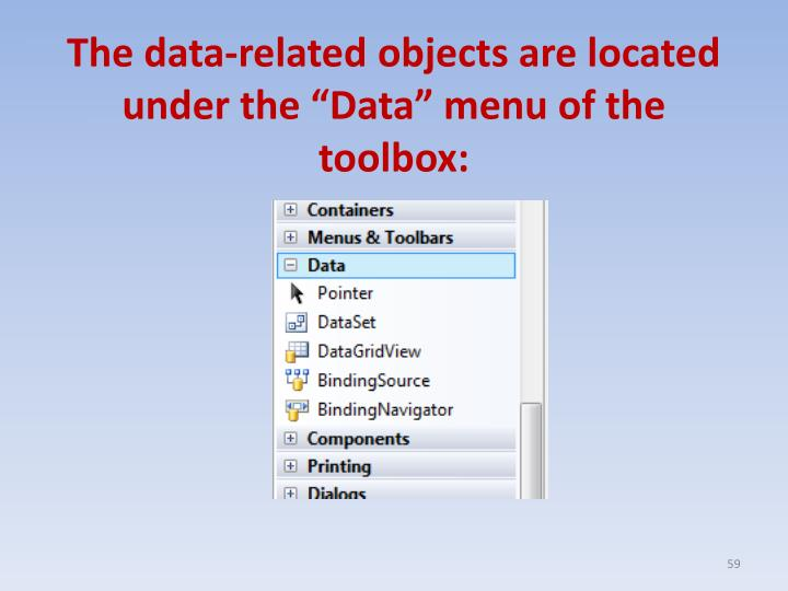 "The data-related objects are located under the ""Data"" menu of the toolbox:"