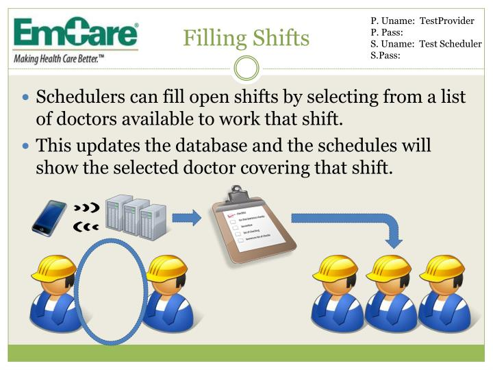 Filling Shifts