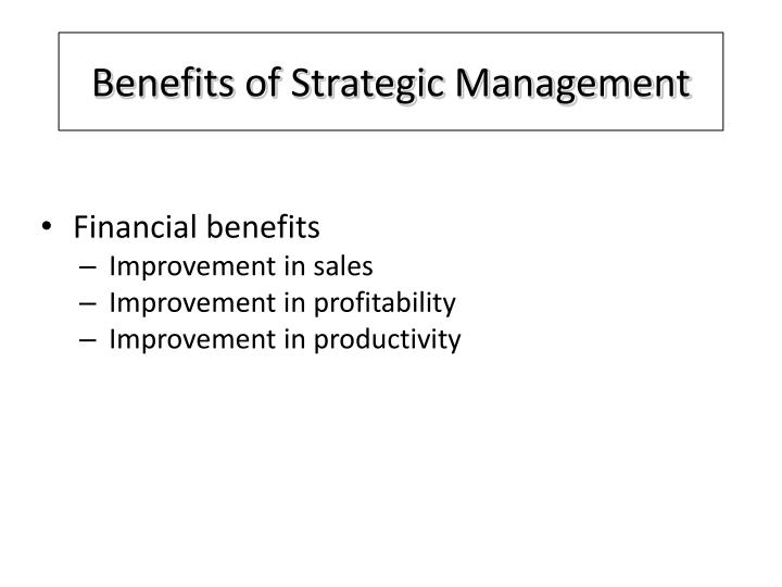 Benefits of Strategic Management