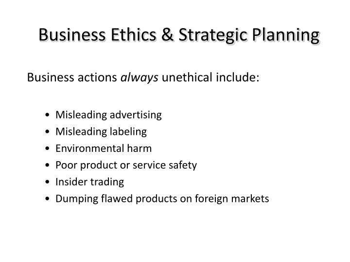Business Ethics & Strategic Planning