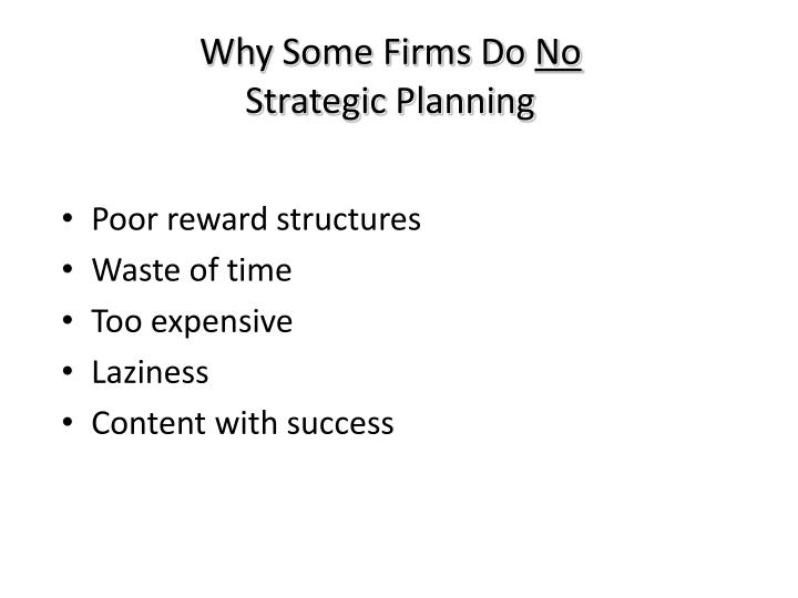 Why Some Firms Do
