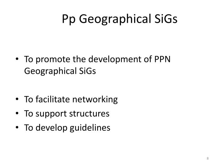 Pp Geographical SiGs