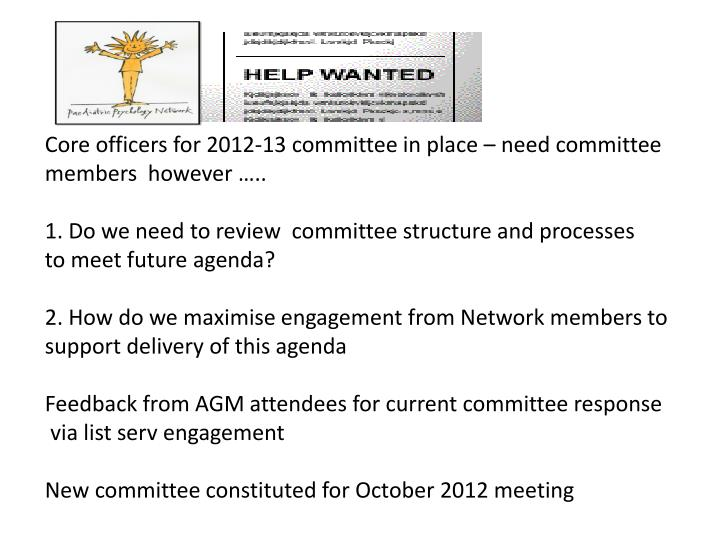 Core officers for 2012-13 committee in place – need committee