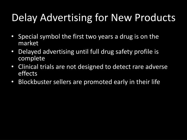 Delay Advertising for New Products