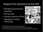 require pre clearance by the fda