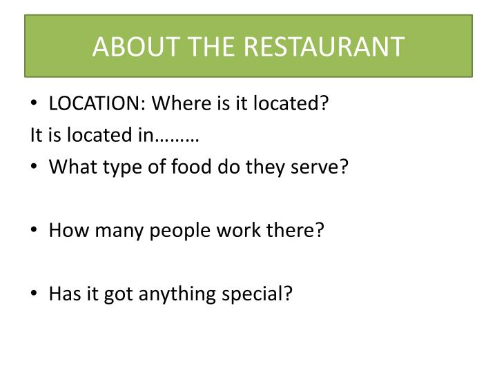 ABOUT THE RESTAURANT