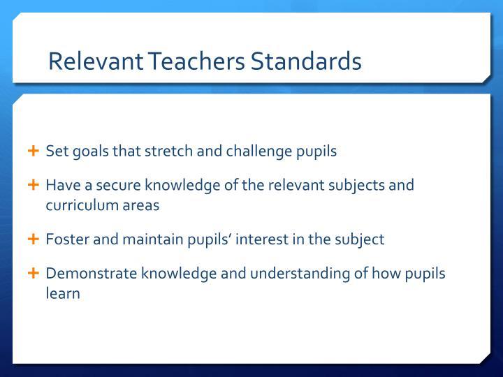 Relevant Teachers Standards