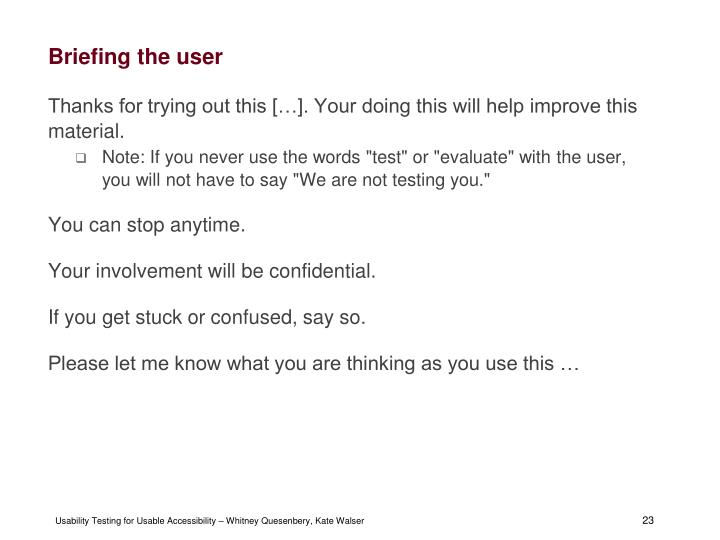 Briefing the user