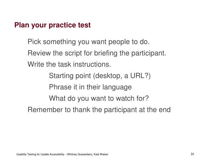 Plan your practice test