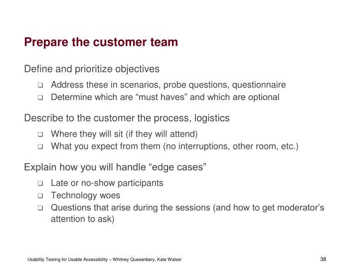 Prepare the customer team