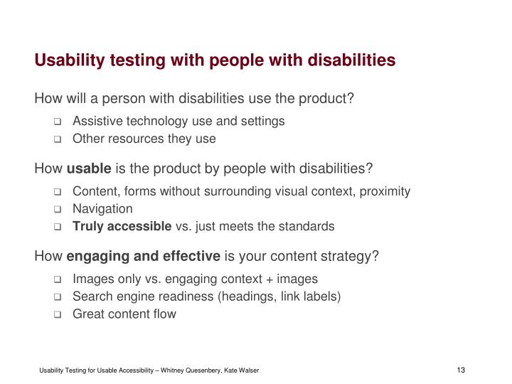 Usability testing with people with disabilities