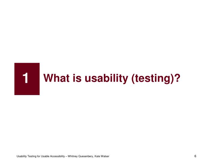 What is usability (testing)?