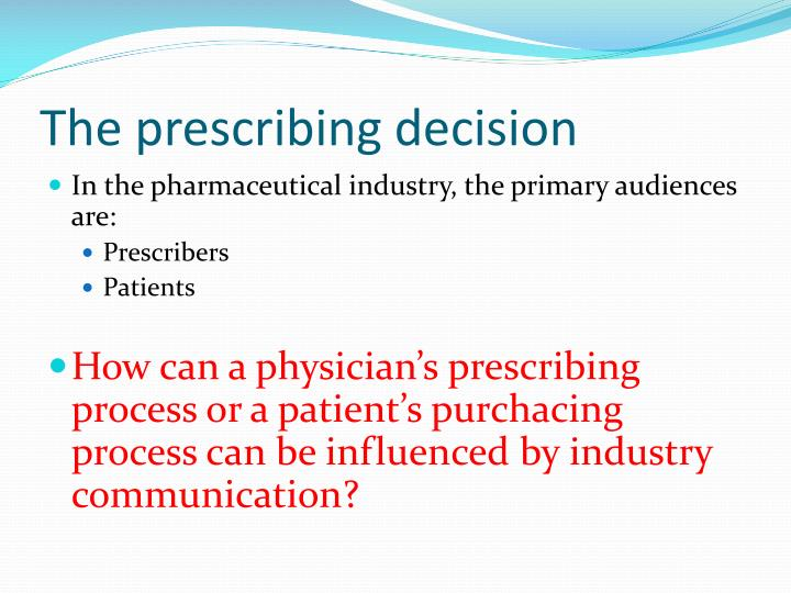 The prescribing decision