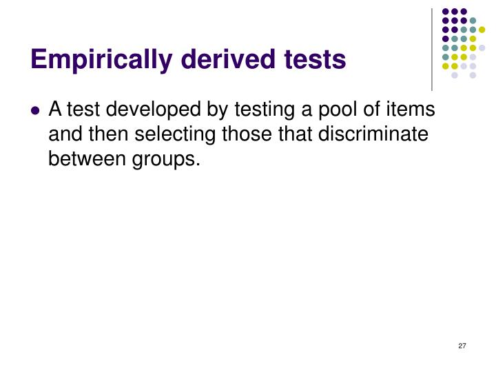 Empirically derived tests