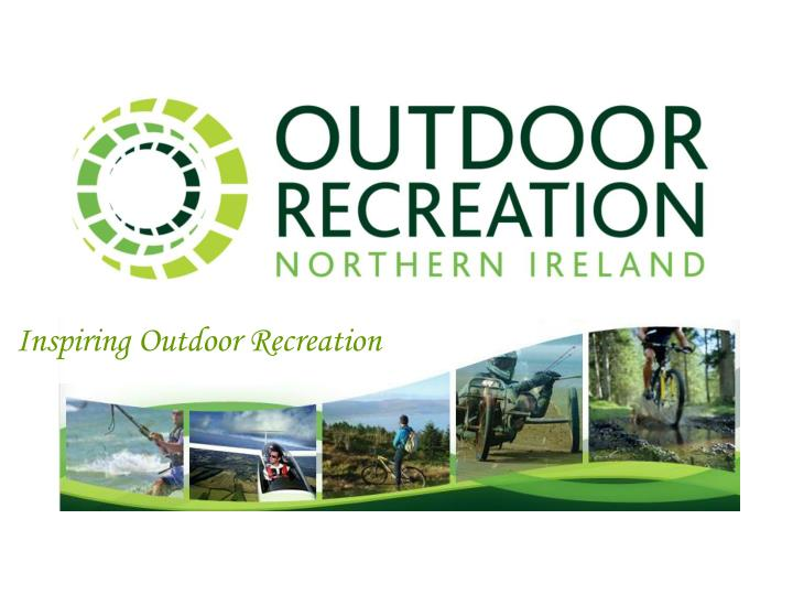 Inspiring Outdoor Recreation