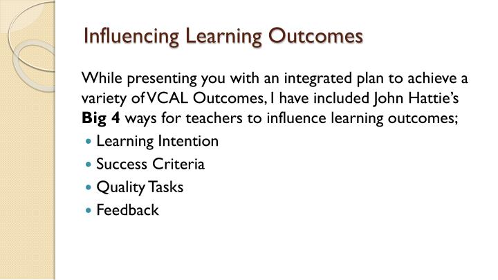 Influencing learning outcomes