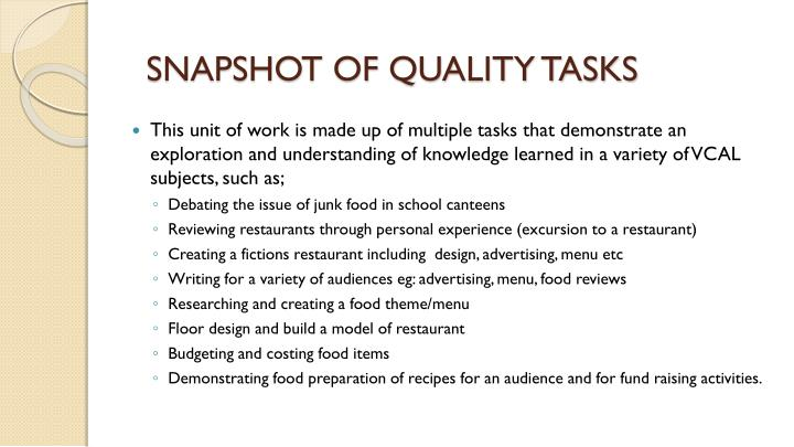 SNAPSHOT OF QUALITY TASKS