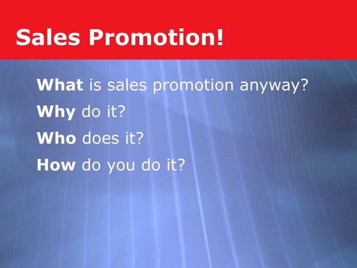 Sales Promotion!