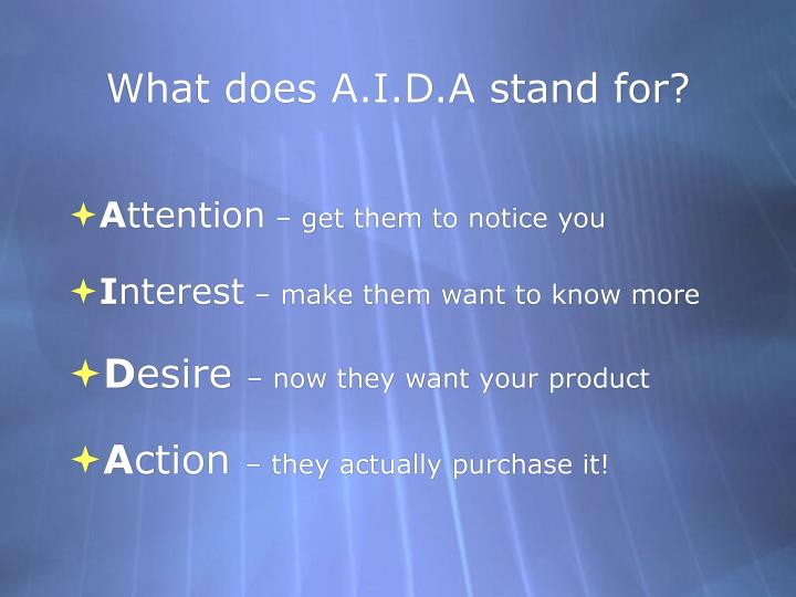 What does A.I.D.A stand for?