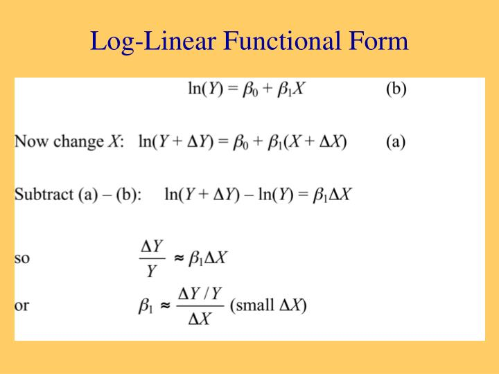 Log-Linear Functional Form