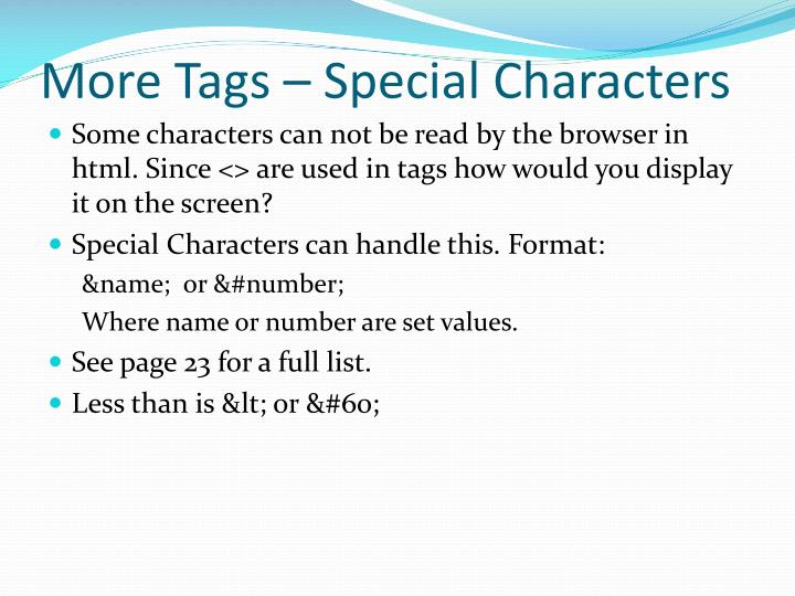 More Tags – Special Characters
