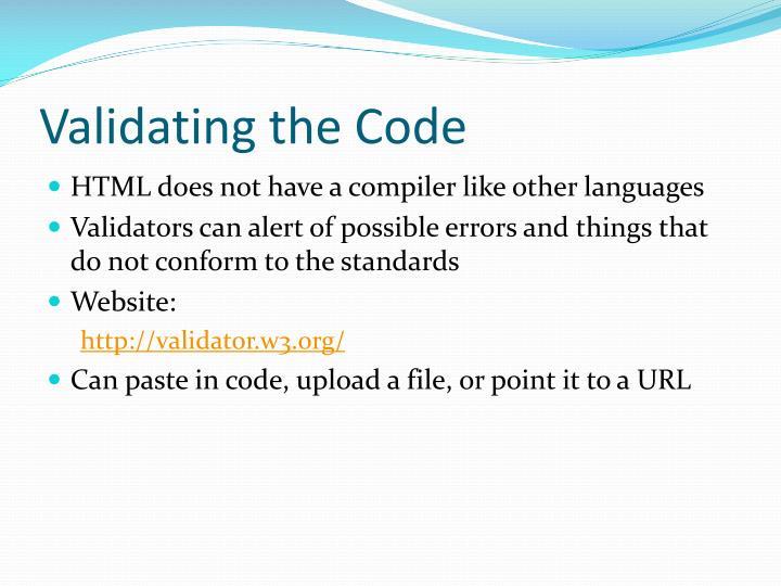 Validating the Code