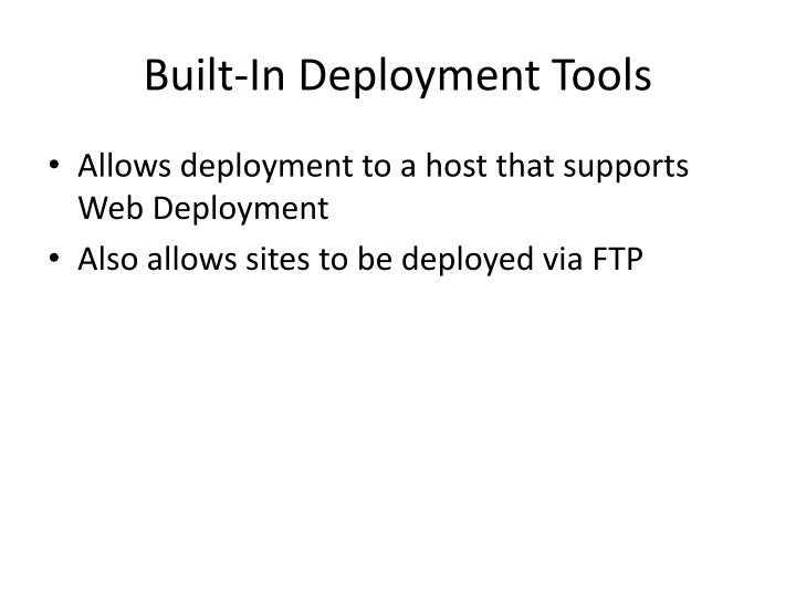 Built-In Deployment Tools