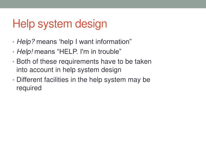 Help system design