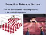 perception nature vs nurture1