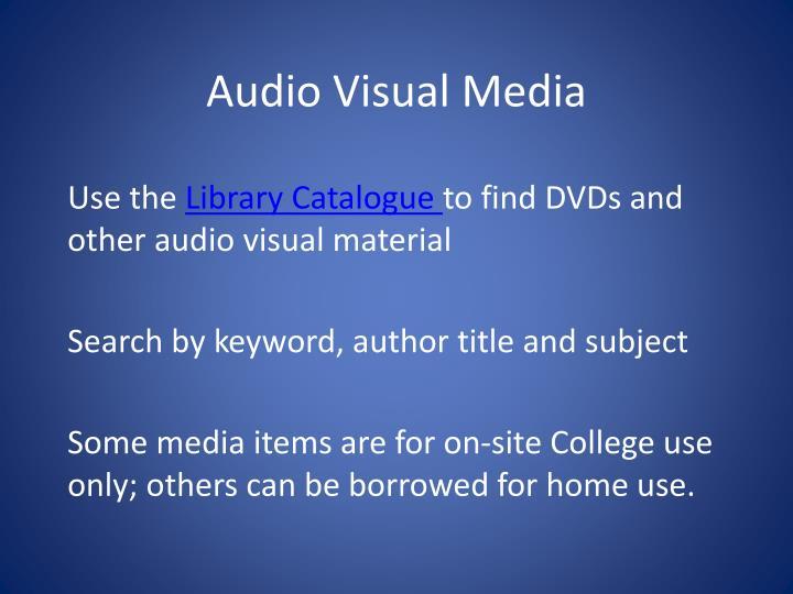 Audio Visual Media