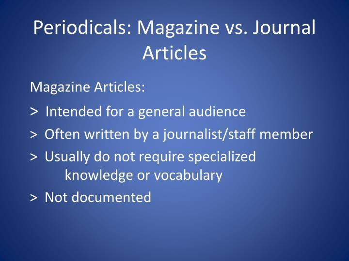 Periodicals: Magazine vs. Journal Articles